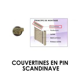 Couvertines en pin scandinave