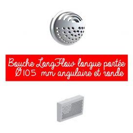 Bouche LongFlow longue portée Ø105 mm