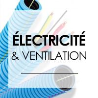Electricité & ventilation